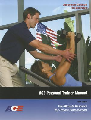 Image for ACE Personal Trainer Manual: The Ultimate Resource for Fitness Professionals, 3rd Edition