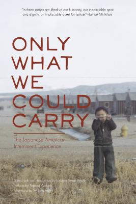 Image for Only What We Could Carry: The Japanese American Internment Experience