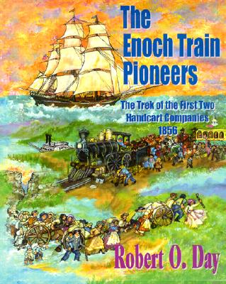 Image for The Enoch Train Pioneers