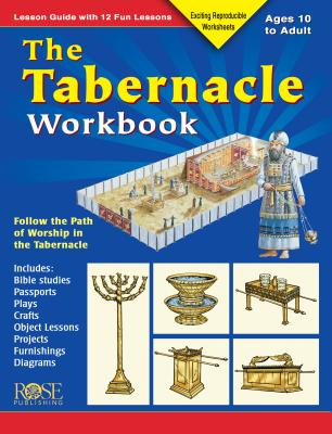 Image for The Tabernacle Workbook: Lesson Guide with 12 Fun Lessons