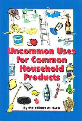 Image for Uncommon Uses for Common Household Products