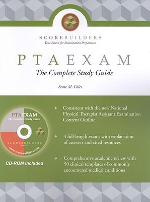PTAEXAM: The Complete Study Guide (Scorebuilders), Giles, Scott M.