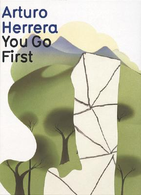 Image for Arturo Herrera: You Go First
