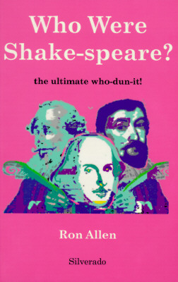 Image for Who Were Shake-Speare?: The Ultimate Who-Dun-It!