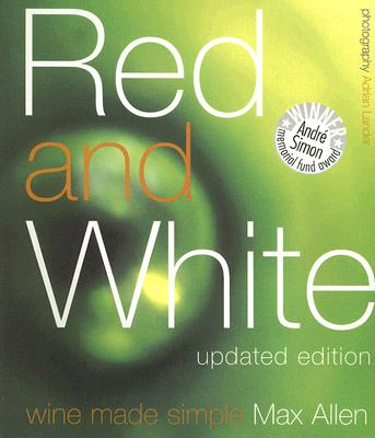Image for Red and White: Wine Made Simple