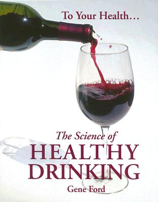 Image for The Science of Healthy Drinking