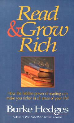 Image for Read & Grow Rich: How the Hidden Power of Reading Can Make You Richer in All Areas of Your Life