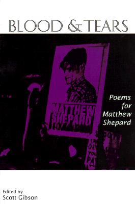 Image for Blood & Tears: Poems for Matthew Shepard