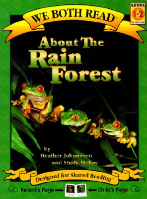 Image for About the Rain Forest (We Both Read - Level 1-2 (Quality))