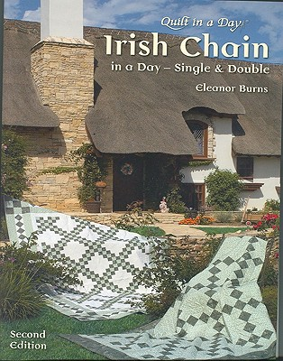 Image for Irish Chain In A Day (second Edition) : Single And Double