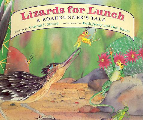 Image for Lizards for Lunch: A Roadrunner's Tale