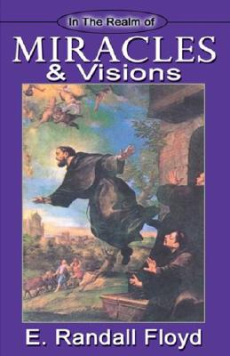 Image for In the Realm of Miracles & Visions