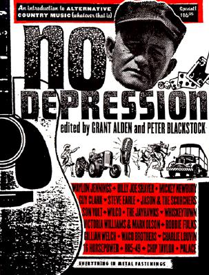 Image for No Depression: An Introduction to Alternative Country Music. Whatever That Is.