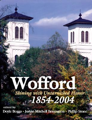 Image for Wofford: Shining with Untarnished Honor, 1854-2004 (Signed)