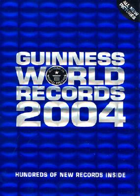 Image for Guinness Book of World Records, 2004
