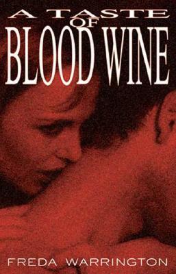 Image for A Taste of Blood Wine