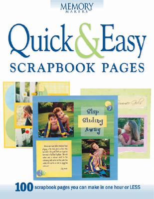Image for Quick & Easy Scrapbook Pages (Memory Makers)