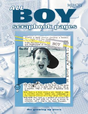 Image for All Boy Scrapbook Pages (Memory Makers)