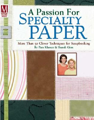 Image for PASSION FOR SPECIALTY PAPER