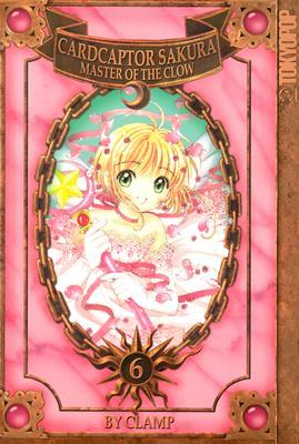 Image for Cardcaptor Sakura: Master of the Clow, Book 6