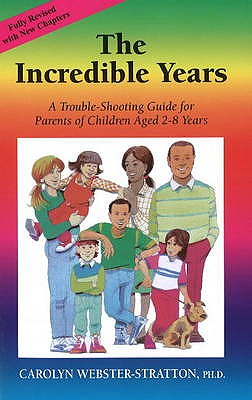 Image for The Incredible Years: A Trouble-Shooting Guide for Parents of Children Aged 2-8 Years
