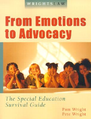 Image for From Emotions to Advocacy The Special Education Survival Guide (Wrightslaw)