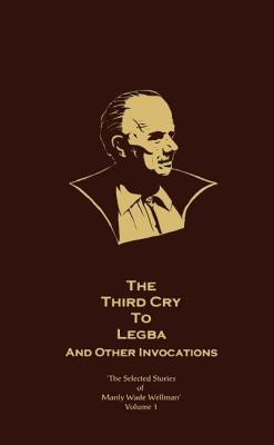 Image for The Third Cry To Legba and Other Invocations