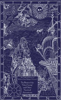 Image for The Boats of the Glen Carrig and Other Nautical Adventures