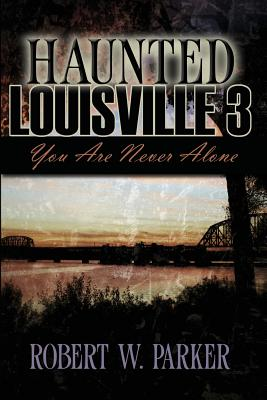 Image for Haunted Louisville 3