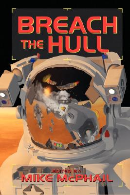 Image for Breach the Hull (Defending the Future, Bk 1)