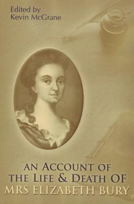 An Account of the Life and Death of Mrs Elizabeth Bury