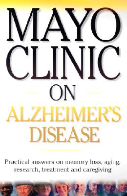 Image for Mayo Clinic on Alzheimer's Disease