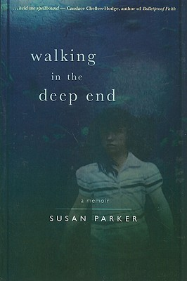 Image for WALKING IN THE DEEP END A MEMOIR