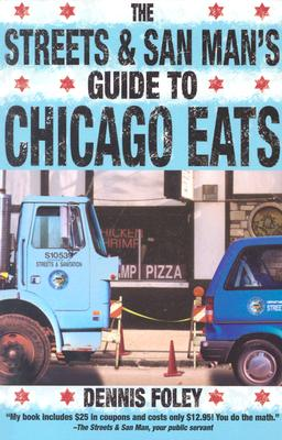 Image for Streets & San Man's Guide to Chicago Eats