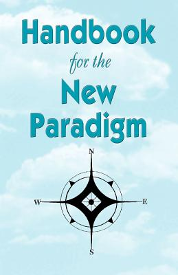 Handbook for the New Paradigm, EMBRACING THE RAINBOW, BENEVELENT ENERGIES