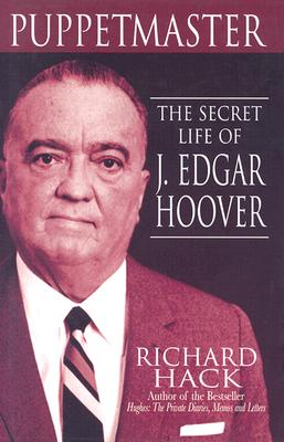 Image for Puppetmaster: The Secret Life of J. Edgar Hoover