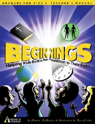 Image for Beginnings: Helping Kids Build a Firm Foundation to Their Faith (Answers for Kids)
