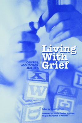 Image for Living with Grief: Children, Adolescents, and  Loss