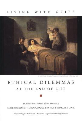 Image for Living With Grief: Ethical Dilemmas at the End of Life