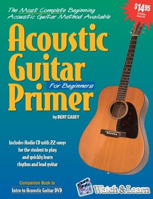 Acoustic Guitar Primer for Beginners (Book & CD-ROM), Bert Casey
