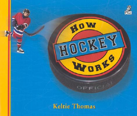 Image for How Hockey Works: The Science of Hockey