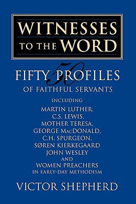 Witnesses to the Word, Shepherd, Victor A.