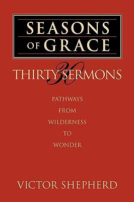 Seasons of Grace, Shepherd, Victor A.