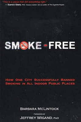Smoke-Free: How One City Successfully Banned Smoking in All Indoor Public Places