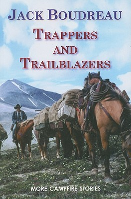 Trappers and Trailblazers, Boudreau, Jack