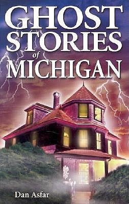 Ghost Stories of Michigan, Asfar, Dan