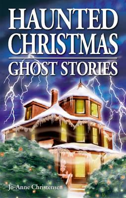 Image for Haunted Christmas: Ghost Stories