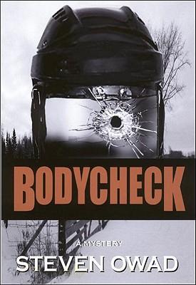 Bodycheck, Owad, Steven
