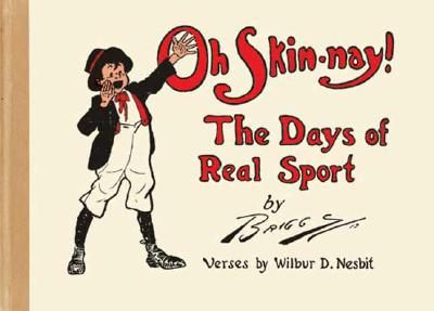 Image for Oh Skin-nay!: The Days of Real Sport