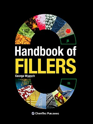Handbook of Fillers, Third Edition, Wypych, George